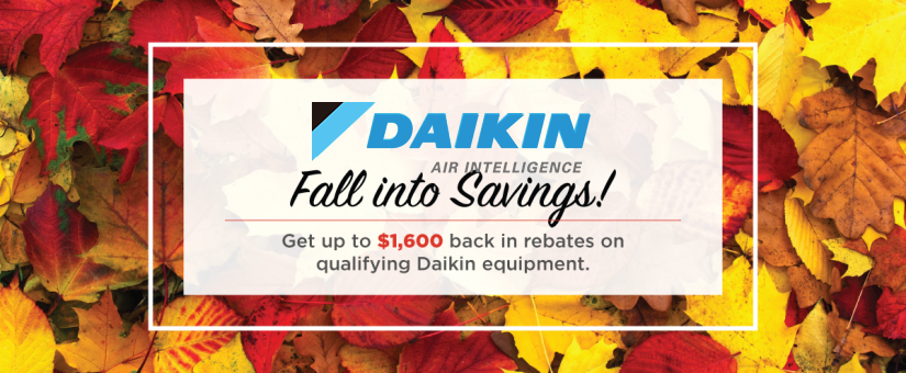 Save Up To $3,400 With Our Daikin Fall Promotion!