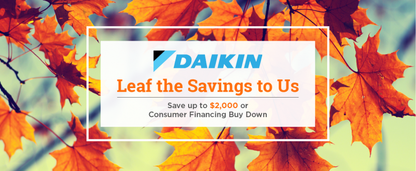 NOW is the Time for AC and Furnace Replacement with our Daikin Fall Promo!