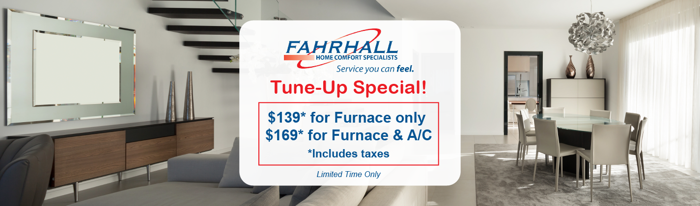 Furnace and AC Tune Up Special Fahrhall