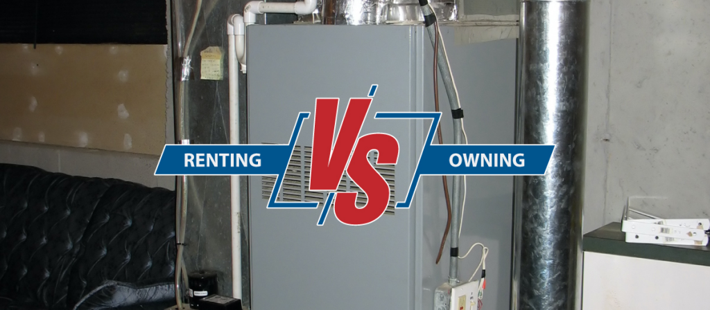 Renting a Furnace